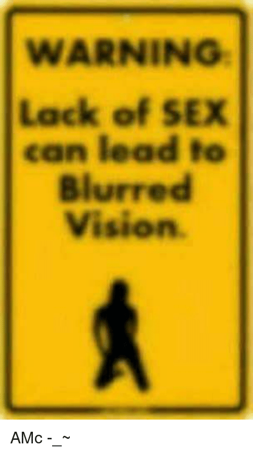 What can lack of sex cause