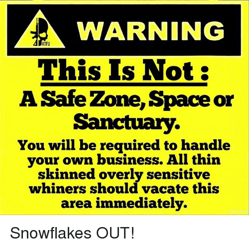 warning rtfu this is not a safe zone space or 11384240 warning rtfu this is not a safe zone space or sanctuary you will