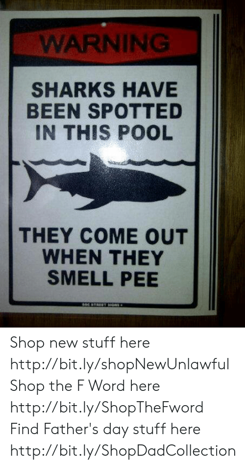 WARNING SHARKS HAVE BEEN SPOTTED IN THIS POOL THEY COME OUT WHEN