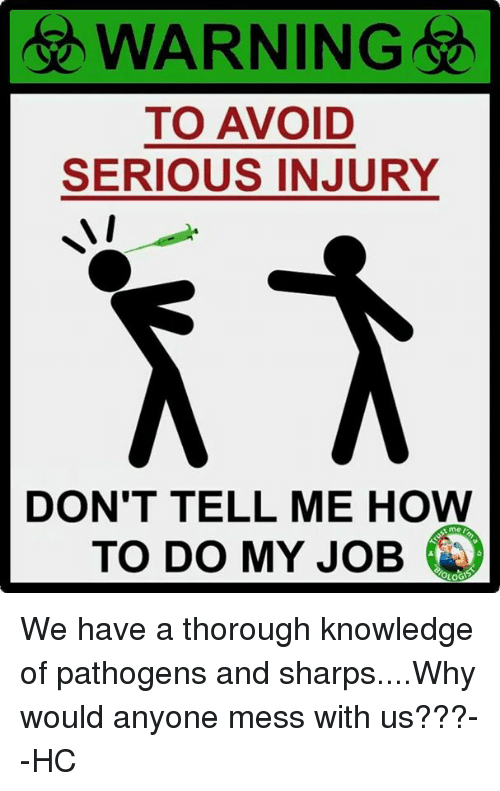 warning to avoid serious injury dont tell me how to 9668305 warning to avoid serious injury don't tell me how to do my job