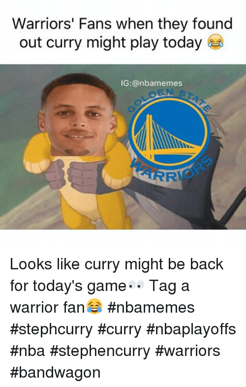 Warriors Fans When They Found Out Curry Might Play Today Ig Looks