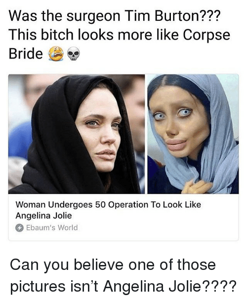 Was The Surgeon Tim Burton This Bitch Looks More Like Corpse