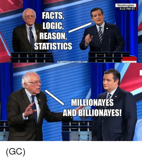 Facts, Logic, and Memes: Washington  9:12 PM ET  FACTS,  LOGIC,  REASON,  STATISTICSs  ALIBERT  MILLIONAYES  AND BILLIONAYES! (GC)
