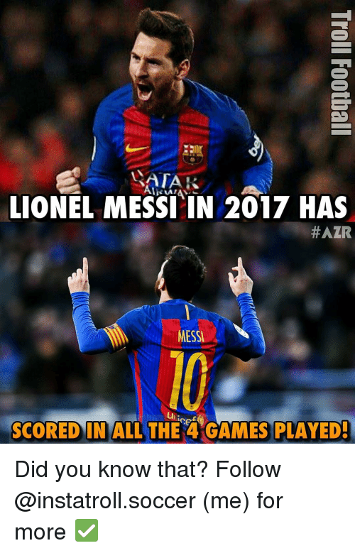 watak lionel messi in 2017 has azir messi scored in 12179324 ✅ 25 best memes about messi messi memes