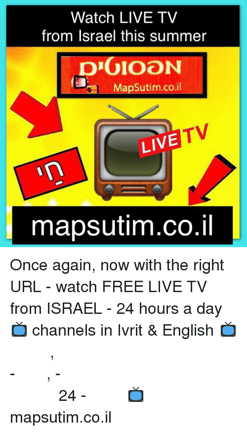 Watch LIVE TV From Israel This Summer prGIOON apSutimcoil TV LIVE