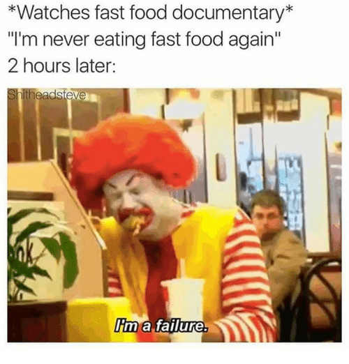 Watches Fast Food Documentary Im Never Eating Fast Food Again 2
