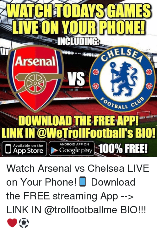 WATCHTODAYS GAMES LIVE ON YOUR PHONE! INCLUDING Arsenal