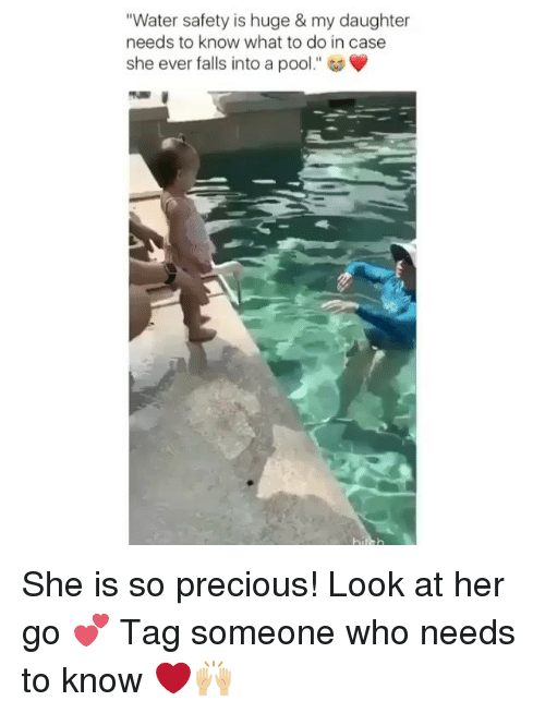 "Memes, Precious, and Pool: ""Water safety is huge & my daughter  needs to know what to do in case  she ever falls into a pool."" She is so precious! Look at her go 💕 Tag someone who needs to know ❤️🙌🏼"