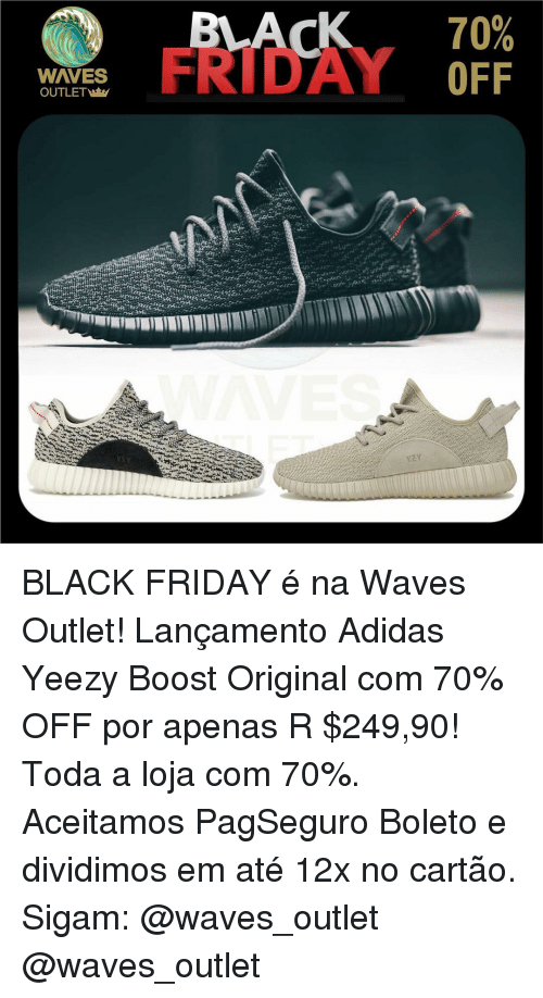 414a207f94 WAVES OUTLET 70% OFF BLACK FRIDAY é Na Waves Outlet! Lançamento ...