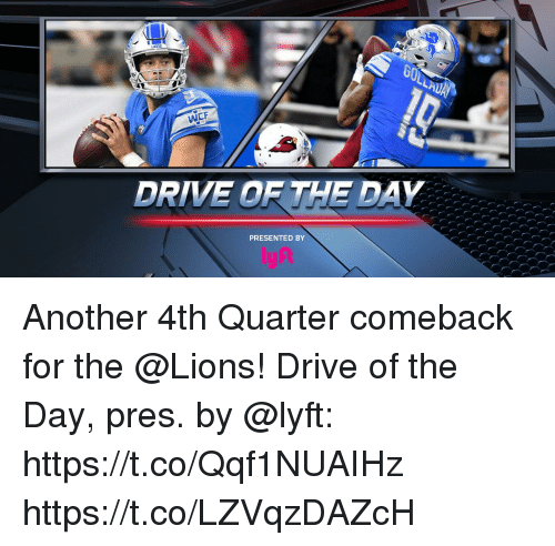 Memes, Drive, and Lions: WCF  DRIVE OR THE DAY  PRESENTED BY Another 4th Quarter comeback for the @Lions!  Drive of the Day, pres. by @lyft: https://t.co/Qqf1NUAIHz https://t.co/LZVqzDAZcH