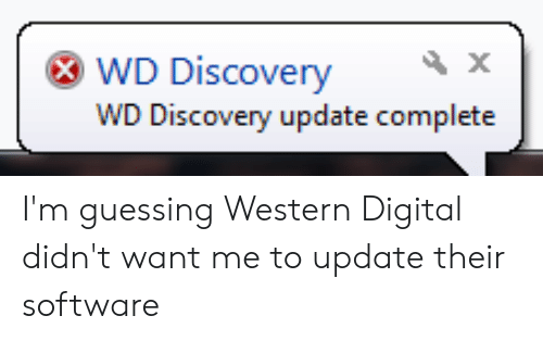 WD Discovery WD Discovery Update Complete I'm Guessing
