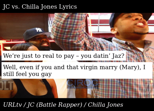 SIZZLE: We're just to real to pay – you datin' Jaz?  Well, even if you and that virgin marry (Mary), I still feel you gay