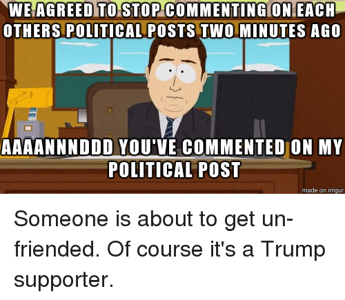 we agreed to stop commenting on each others political posts 2456320 ✅ 25 best memes about qualm qualm memes,Political Posts Meme