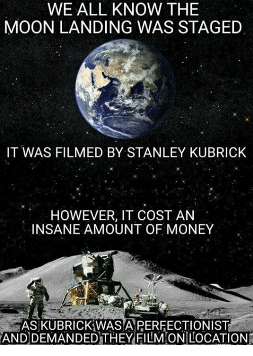 we all know the moon landing was staged it was 23692371 ✅ 25 best memes about moon landing moon landing memes,Moon Landing Meme