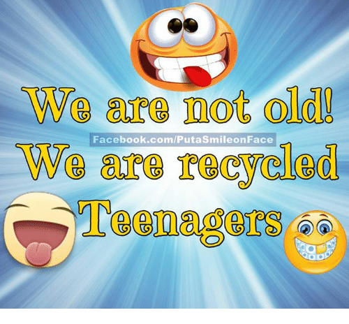 Memes, 🤖, and Vin: We are 100t olldl!  Facebook.com/PutaSmileonFace  We are recycled  Teena e13 6  VIN