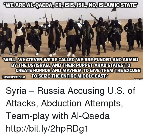 Image result for Al Qaeda and Islamic State created by US and Israel
