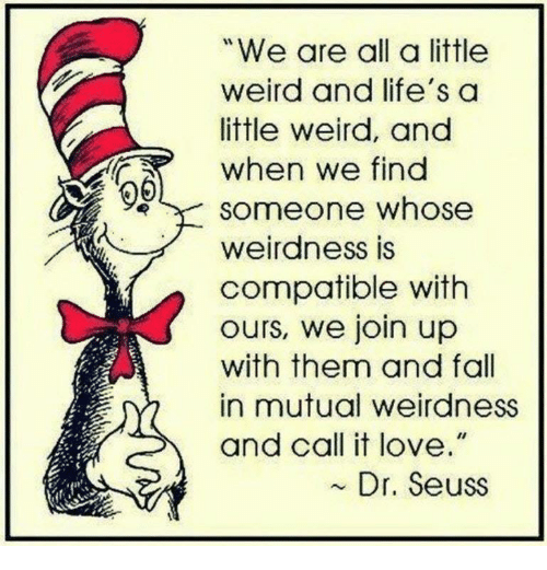 Fall In Mutual Weirdness And Call It Love