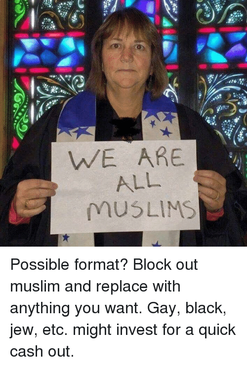 Muslim, Black, and Invest: WE ARE  ALL  MUSLIMS