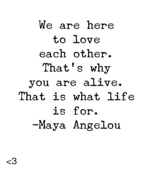 We Love Each Other Meme: 25+ Best Memes About Maya Angelou
