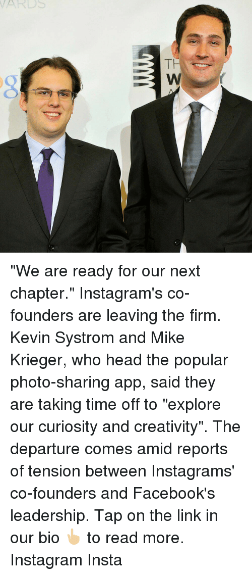 We Are Ready for Our Next Chapter Instagram's Co-Founders