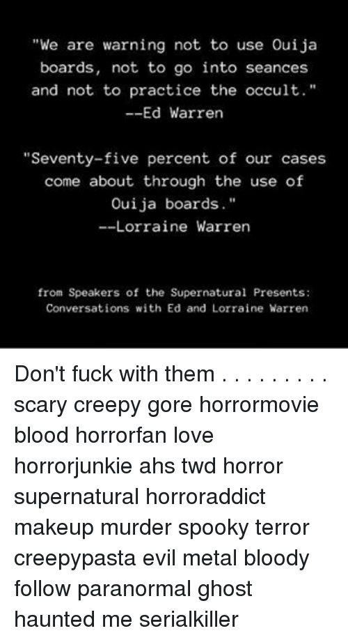 We Are Warning Not to Use Ouija Boards Not to Go Into