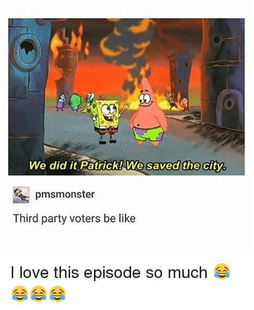 we did it patrick we saved the city third party 20944513 ✅ 25 best memes about we did it patrick we saved the city we