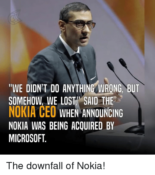 we didnt do anything wrong but somehow we lost said 5289948 ✅ 25 best memes about nokia nokia memes,Nokia Connecting People Meme