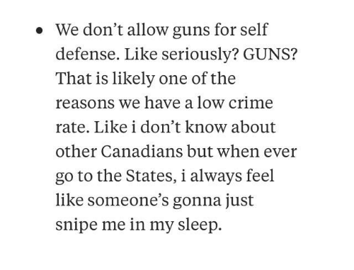 we don t allow guns for self defense like seriously guns that is
