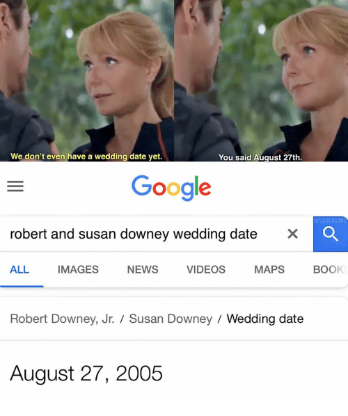 We Don T Even Have A Wedding Date Yet You Said August 27th Google