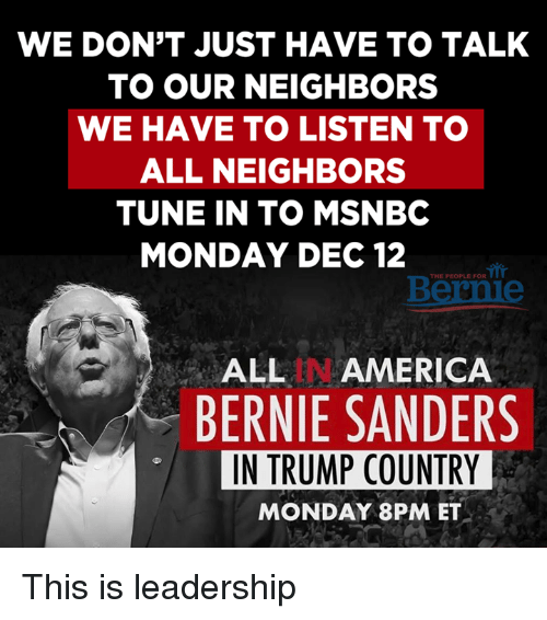 We Dont Just Have To Talk To Our Neighbors We Have To Listen To All