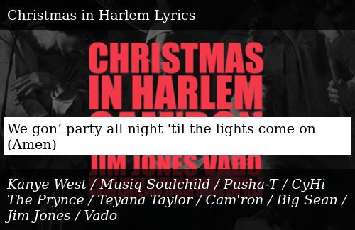 Kanye West Christmas In Harlem.We Gon Party All Night Til The Lights Come On Amen Meme On Me Me