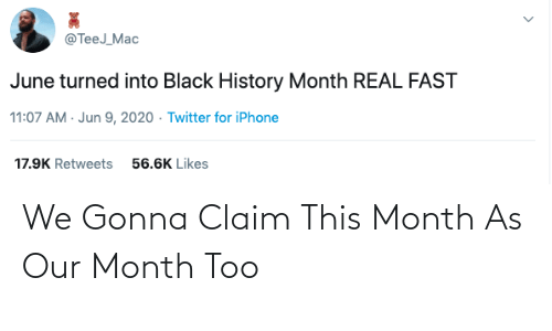 This, Gonna, and Claim: We Gonna Claim This Month As Our Month Too