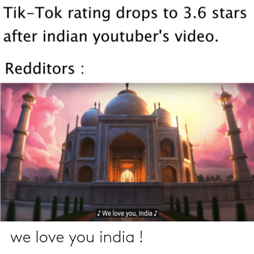Love, India, and You: we love you india !