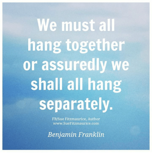 hang together or hang separately