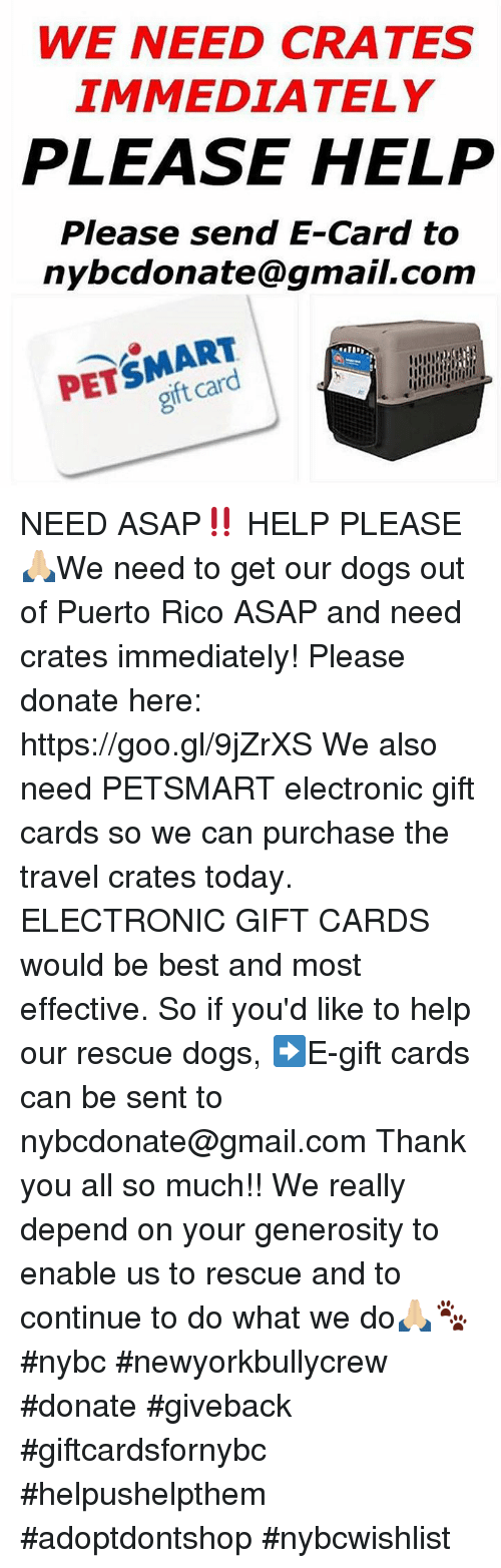 we need crates immediately please help please send e card to