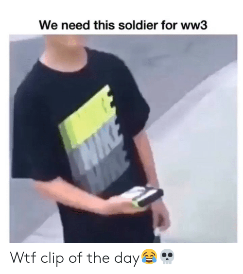 Funny, Wtf, and Ww3: We need this soldier for ww3 Wtf clip of the day😂💀