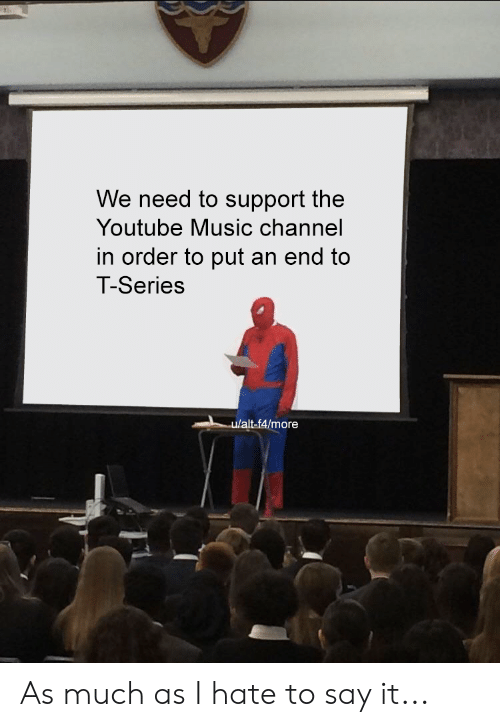We Need to Support the Youtube Music Channel in Order to Put