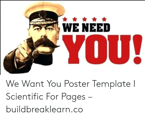 WE NEED YOU! We Want You Poster Template I Scientific for