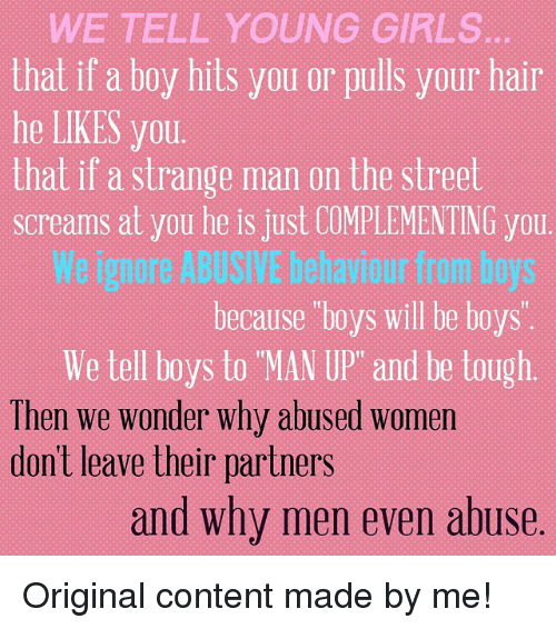 WE TELL YOUNG GIRLS That if a Boy Hits You or Pulls Your Hair He