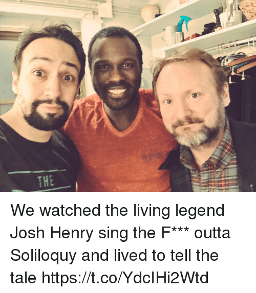 Memes, Living, and Outta: We watched the living legend Josh Henry sing the F*** outta Soliloquy and lived to tell the tale https://t.co/YdcIHi2Wtd