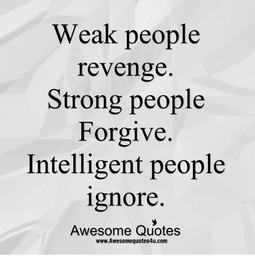 Strong People Quotes And Sayings Weak People Revenge. Love Quotes Songs. Love Quotes Letting Go. Deep Quotes To Put On Facebook. Cute Led Zeppelin Quotes. Quotes About Strength By God. Dr Seuss Quotes Video. Christian Quotes Wall Art. Music Quotes Justin Bieber