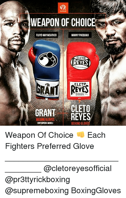 WEAPON OF CHOIC FLOYD MAYWEATHER MANNY PACOULAO CLETD GRANT