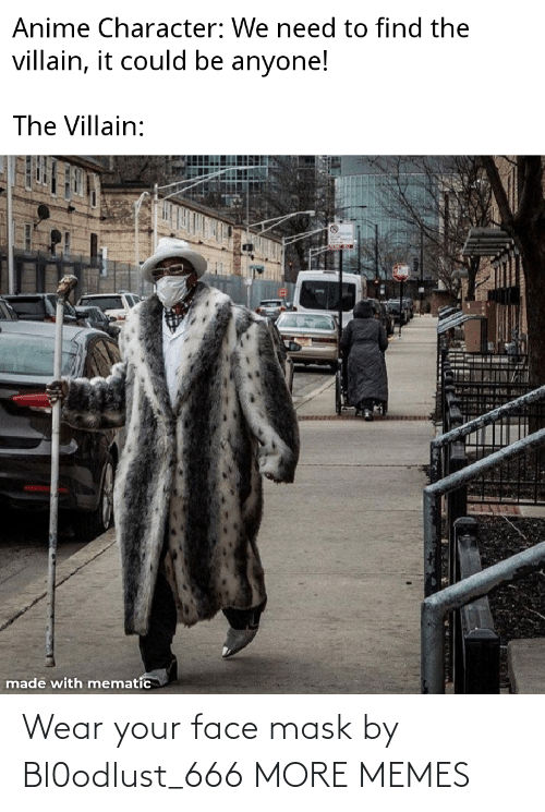 Dank, Memes, and Target: Wear your face mask by Bl0odlust_666 MORE MEMES