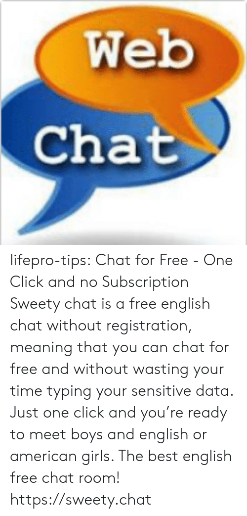 Web Chat Lifepro-Tips Chat for Free - One Click and No Subscription