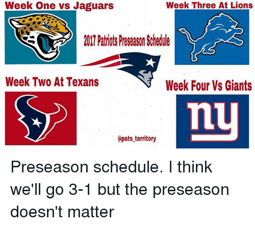week one vs jaguars week three at lions 2017 patriots preseason