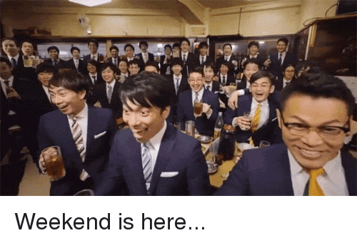 Funny Memes For Weekend : ✅ 25 best memes about weekend is here weekend is here memes