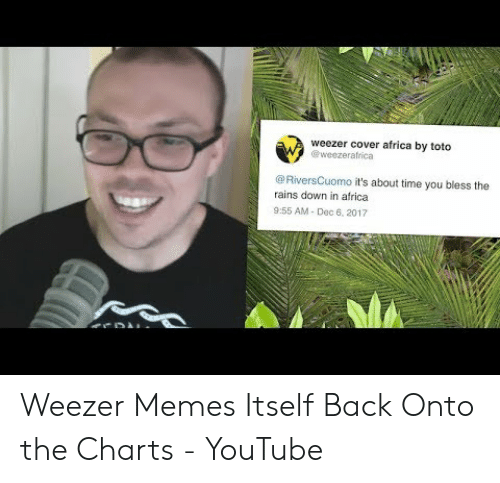 Weezer Cover Africa by Toto It's About Time You Bless the Rains Down
