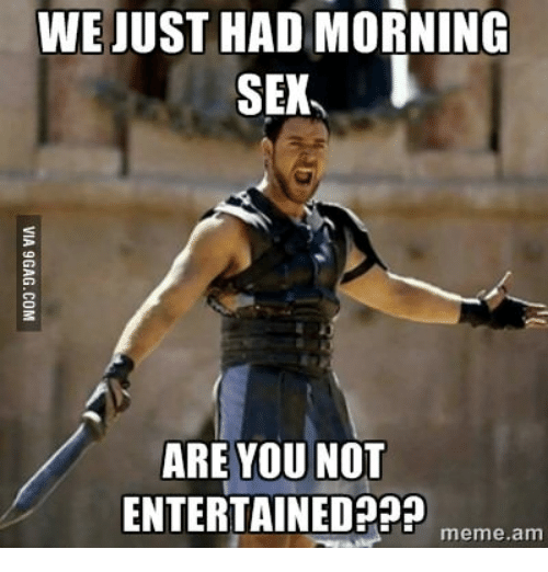 weiust had morning sen are you not entertained meme am 14239665 ✅ 25 best memes about are you not entertained meme are you not