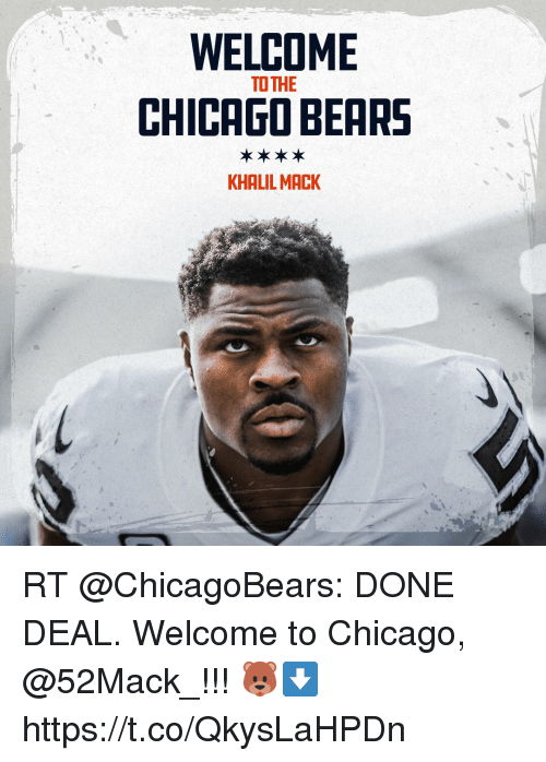 Welcome Chicago Bears To The Khalil Mack Rt Done Deal Welcome To