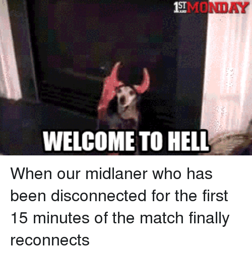 WELCOME TO HELL When Our Midlaner Who Has Been Disconnected for the
